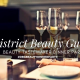 DISTRICT BEAUTY GUIDE - BEAUTY TASTEMAKER DINNER PARTY